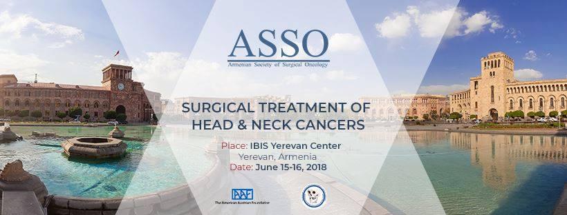 2018թ․ հունիսի 15-16 «Գլխի և պարանոցի քաղցկեղների վիրահատական բուժումը» միջազգային սիմպոզիում